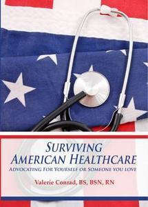 Surviving the American Health Care System