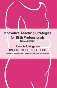 how cultures protect the new motherinnovative teacheing strategies for birth professionals