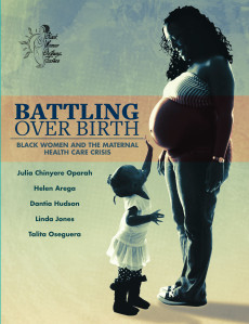 Battling Over Birth