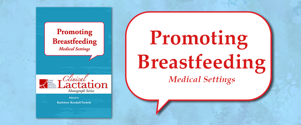 promoting breastfeeding medical settings